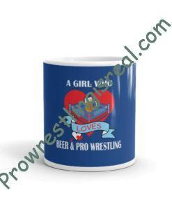 A Girl Who Loves Beer & Pro Wrestling White glossy mug